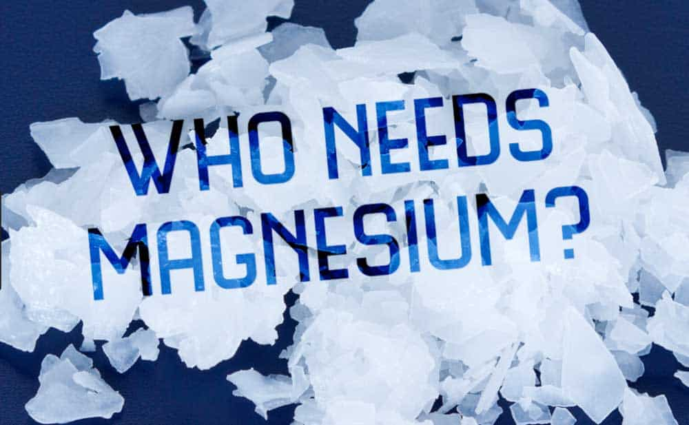 who needs magnesium
